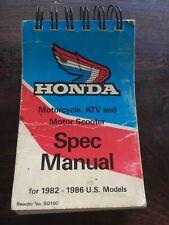 Honda Motorcycle, Atv, & Motor Scooter Spec Manual 1982-1986 Us Models Used