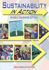 Sustainability in Early Childhood Education by Anne Pettit, Jennifer Pearson,...