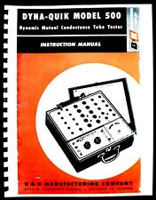 B&K DYNA-QUIK 500 Tube Tester Manual with Tube Data and Supplements