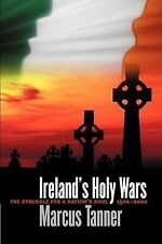 IRELAND'S HOLY WARS -Marcus Tanner - tpbk