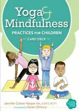 Yoga and Mindfulness Practices for Children Card Deck (Bookbook - Detail Unspeci