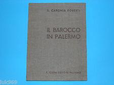 IL BAROCCO IN PALERMO (1935) Caronia Roberti (Banco Sicilia/Ciuni) Storia