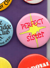 Perfect Sister - Button Badge 1980's