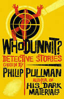 """AS NEW"" Whodunnit? Utterly Baffling Detective Stories, Philip Pullman, Book"