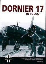 Dornier 17 in Focus - Photographic Album of the Dornier 17 in Luftwaffe Service