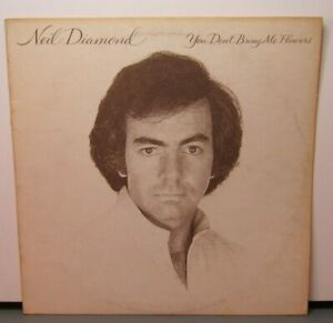 NEIL DIAMOND YOU DON'T BRING ME FLOWERS (VG+) FC-35625 LP VINYL RECORD