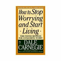 How to Stop Worrying and Start Living by Dale Carnegie (1990, Paperback,...