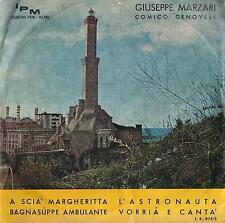 DISCO 45 Giri   GIUSEPPE MARZARI COMICO GENOVESE - A SCIA' MARGHERITTA