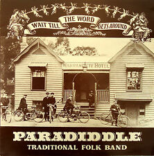 Paradiddle Traditional Folk Band-Wait Till The Word Gets Around-LP-1978-PLP001