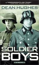 Soldier Boys by Hughes, Dean