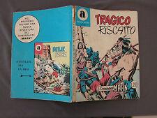 72 IL COMANDANTE MARK - TRAGICO RISCATTO - Collana ARALDO 08/1972 L 200