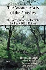 Nazarene Acts of the Apostles, the Clementine Recognitions - Hebraic version