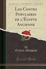 Les Contes Populaires de L'Egypte Ancienne (Classic Reprint) (Paperback or Softb