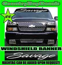 SAVAGE Windshield Brow Vinyl Decal Sticker Truck Car Turbo Boost Smoke Mud Lift