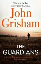 The Guardians The Sunday Times Bestseller by John Grisham 9781473684607