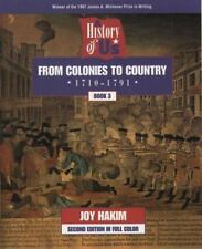 A History of US: Book 3: From Colonies to Country (1710-1791) Hakim, Joy Paperb