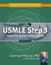 Master the Boards USMLE Step 3 by Conrad Fischer; Sonia Reichert