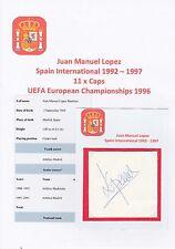 Juan Lopez España internacional 1992-1997 Original Corte firmada a mano