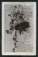 Posted 1920 Birthday Card: Bell & Flowers: To My Friend: Gifts & Blessings
