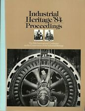 Industrial Heritage 84 Proceedings The Fifth International Conference Vol 2