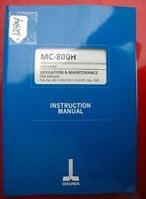 Okuma MC-800H Operation & Maint Manual: 3821-E-R6 (ME11-070-R7) (Inv.12414)