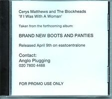 CERYS MATTHEWS AND THE BLOCKHEADS -If I Was With A Woman- Mega Rare CD-r Promo