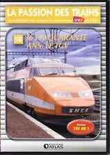 DVD La Passion des Trains - N°58 - Il y a Quarante ans, le TGV
