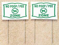 """2 No Poop Pee Zone signs 12"""" x 8"""" with 2 steel Stands dog off grass signs"""