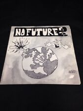 No Future - You Decide - One Way Records 7 Inch Punk Rock Record 1990s