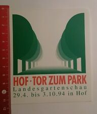 Aufkleber/Sticker: Landesgartenschau 94 Hof Tor zum Park (130816159)