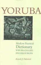 Yoruba-English / English-Yoruba Modern Practical Dictionary by Kayode J....