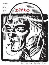 The Art of Ditko by Ditko, Steve, Yoe, Craig, Lee (Introduction), Stan