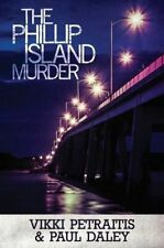 NEW The Phillip Island Murder By Vikki Petraitis Paperback Free Shipping