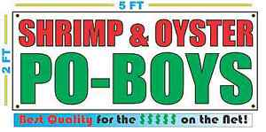 SHRIMP & OYSTER PO-BOYS Banner Sign NEW Size Best Quality for The $$ Fair Food