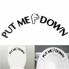 PUT ME DOWN Bathroom Toilet Seat Hand Pvc Decal Sticker Sign Reminder for Him