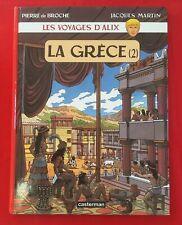 VOYAGES D'ALIX LA GRECE 2 BROCHE MARTIN CASTERMAN 2002 TRÈS BON ETAT BD