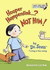 Hooper Humperdink...? Not Him! by Dr Seuss (Hardback)