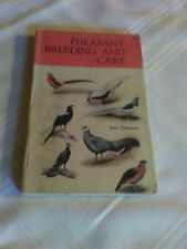 Pheasant Breeding and Care by Jean Delacour (1959 paperback) egg hatching