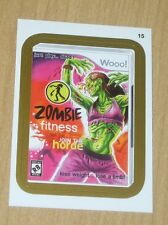 2013 Topps Wacky Packages ANS10 ANS 10 GOLD parallel sticker ZOMBIE FITNESS #15