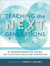 TEACHING THE NEXT GENERATIONS - LINHART, TERRY (EDT) - NEW BOOK