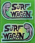 "2 X ""SURF WAGON"" Vinyl Sticker Decal WOODY SURFBOARD VW Surfing Rat Fink Surf V8"