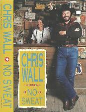Chris Wall No Sweat CASSETTE ALBUM Country Americana 1991 Tried & True Music