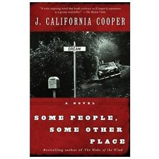 Some People, Some Other Place, Cooper, J. California, Good Books