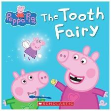 Peppa Pig: The Tooth Fairy by Inc. Staff Scholastic (2014, Paperback)