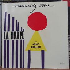 ANNIE CHALLAN CONNAISSEZ-VOUS... LA HARPE  FRENCH EP PRODUCTIONS CHAPPELL