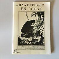 Fascículo El Bandidaje En Corse Lacour 1991 Firmado 1871