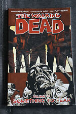 THE WALKING DEAD VOLUME 17 SOMETHING TO FEAR GRAPHIC NOVEL/TPB IMAGE KIRKMAN AMC