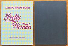 SIGNED - DAIDO MORIYAMA - PRETTY WOMAN - 2017 1ST EDITION IN SLIPCASE - FINE