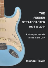 More details for fender stratocaster: 1971 to 2011: a history of models made in the usa
