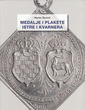 LANZ Marko Šarinić Medalje Plakete Istre i Kvarnera 2013 Muzej Grada Rijeke ~TH